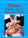 "iTeam (eBook): Putting the ""I"" Back into Team"